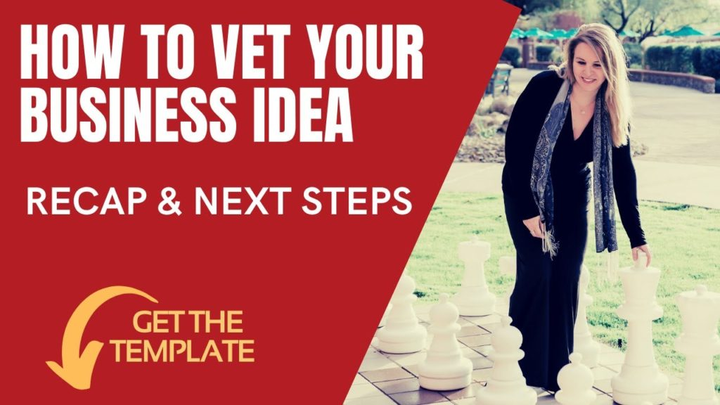 RECAP of the 1-Page Business Plan in 1 Hour: How to Vet Your Business Idea