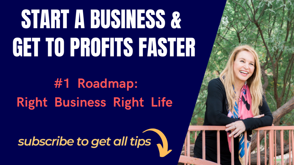 #1 Roadmap: Right Business Right Life