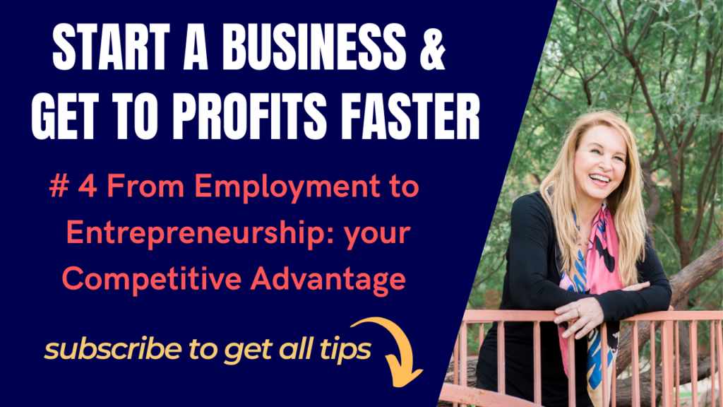 #4 From Employment to Entrepreneurship: your Competitive Advantage